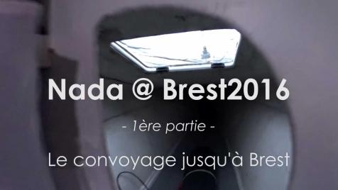 Nada @ Brest2016 (1/4): En route pour Brest